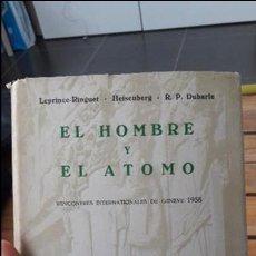 Libros de segunda mano de Ciencias: EL HOMBRE Y EL ATOMO, GENOVA, 1958. ED. GUADARRAMA.. Lote 103273699
