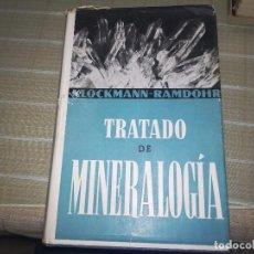 Libros de segunda mano: TRATADO DE MINERALOGIA, KLOCKMANN, RAMDOHR, EDITORIAL GUSTAVO GILI, 1961. Lote 103430363