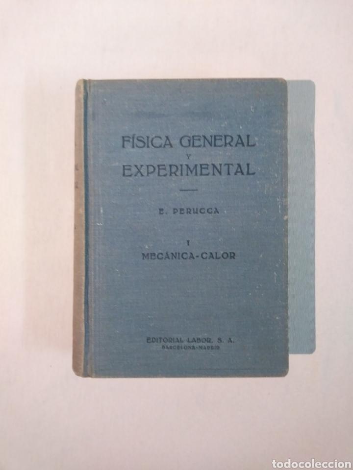 FÍSICA GENERAL Y EXPERIMENTAL TOMO I MECÁNICA - CALOR (Libros de Segunda Mano - Ciencias, Manuales y Oficios - Física, Química y Matemáticas)