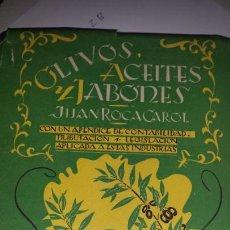 Libros de segunda mano de Ciencias: OLIVOS ACEITES Y JABONES. Lote 103575446