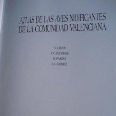 Libros de segunda mano: ATLAS DE LAS AVES NIDIFICANTES DE LA COMUNIDAD VALENCIANA, 1991,VV.AA.30X23, 428PP,SIMIL PIEL. Lote 103772307
