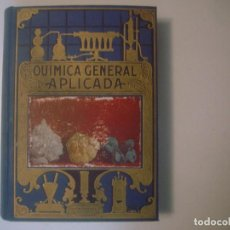 Libros de segunda mano de Ciencias: LIBRERIA GHOTICA. LUIS POSTIGO. QUIMICA GENERAL APLICADA. EDITORIAL SOPENA 1956. MUY ILUSTRADO.. Lote 127903096