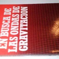 Libros de segunda mano de Ciencias: EN BUSCA DE LAS ONDAS DE GRAVITACIÓN-DAVIES, PAUL-BIBLIOTECA CIENTIFICA SALVAT-1989. Lote 103872335