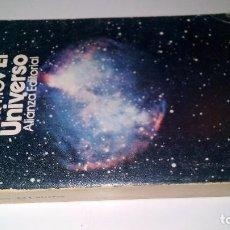 Libros de segunda mano de Ciencias: EL UNIVERSO-DE LA TIERRA PLANA A LOS QUASÁRS-ISAAC ASIMOV-ALIANZA EDITORIAL 8ª EDICION 1982. Lote 103873035