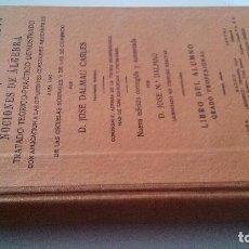 Libros de segunda mano de Ciencias: ARITMÉTICA RAZONADA Y NOCIONES DE ALGEBRA-JOSE DALMAU CARLES-TALLERES DALMAU 1972-BUEN ESTADO. Lote 103874091