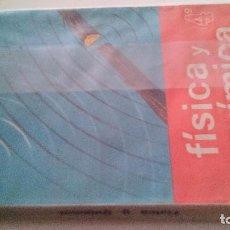 Libros de segunda mano de Ciencias: FISICA Y QUIMICA 4ª AÑO-EDICIONES SM-1970. Lote 103875139