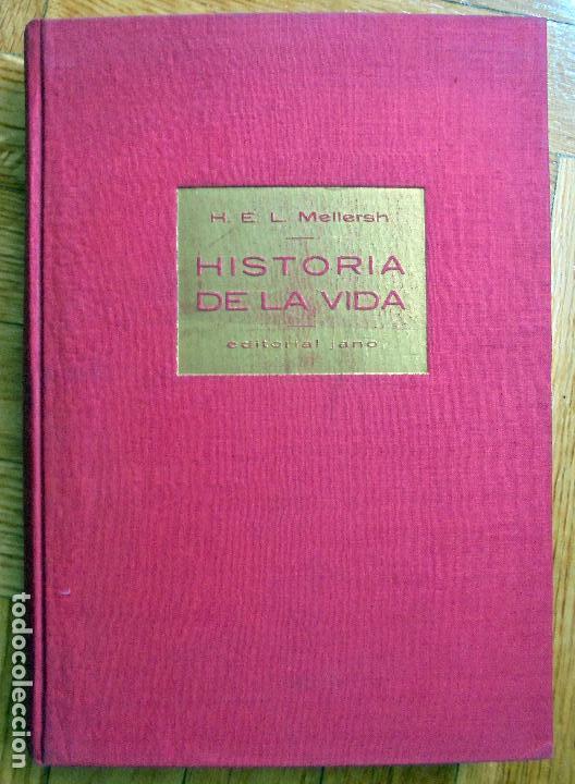HISTORIA DE LA VIDA - MELLERSH,H.E.L. (Libros de Segunda Mano - Ciencias, Manuales y Oficios - Biología y Botánica)