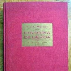 Libros de segunda mano: HISTORIA DE LA VIDA - MELLERSH,H.E.L.. Lote 104345587