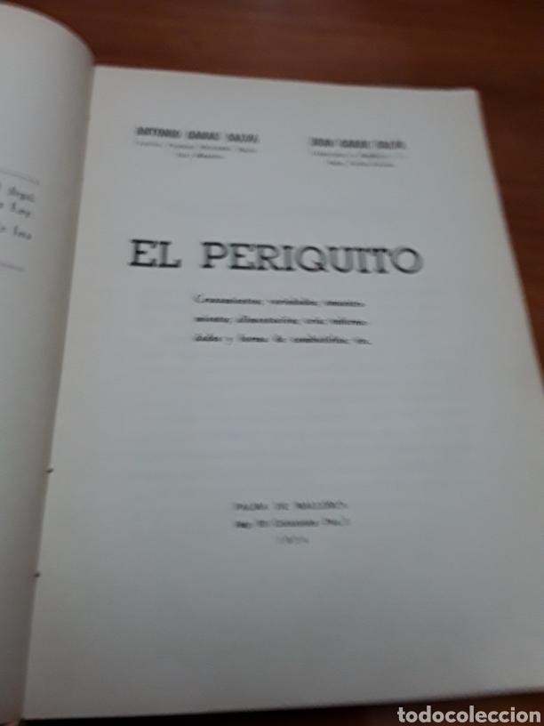 Libros de segunda mano: EL PERIQUITO ,ORIGEN CRÍA ENFERMEDADES AÑO 1954 ANTONIO Y JUAN GARAU SALVA - Foto 2 - 104451946
