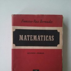 Livres d'occasion: MATEMATICAS, QUINTO CURSO - FRANCISCO RUIZ BERMUDEZ (ALMA MATER 1948). Lote 104693775