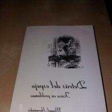 Libros de segunda mano de Ciencias: DETRÁS DEL ESPEJO - MIGUEL HERNÁNDEZ. Lote 104746692
