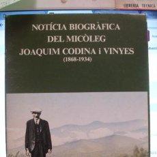 Livres d'occasion: NOTICIA BIOGRÀFICA DEL MICÒLEG JOAQUIM CODINA I VINYES (1868-1934) - PORTAL DEL COL·LECCIONISTA ****. Lote 104766075