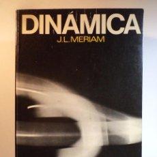 Libros de segunda mano de Ciencias: DINÁMICA. MERIAM, J.L. EDITORIAL REVERTÉ, BARCELONA, 1972. 525 PÁGINAS ILUSTRADAS CON 759 FIGURAS. Lote 105037847