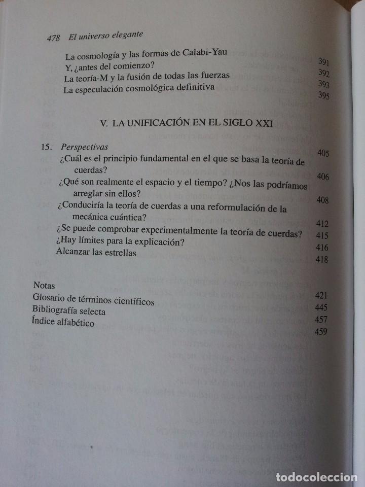 Libros de segunda mano de Ciencias: BRIAN GREENE - EL UNIVERSO ELEGANTE, SUPERCUERDAS, DIMENSIONES OCULTAS Y LA BUSQUEDA DE UNA TEORIA. - Foto 7 - 105322351
