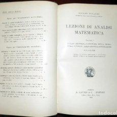 Libros de segunda mano de Ciencias: LEZIONI DI ANALISI MATEMATICA. VOLUMEN I. 1930. Lote 105434663