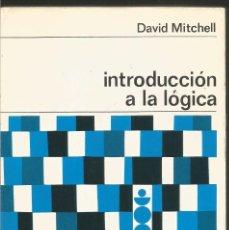 Livros em segunda mão: DAVID MITCHELL. INTRODUCCION A LA LOGICA. LABOR. Lote 105586095