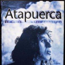 Libros de segunda mano: BURGOS. ATAPUERCA. UN MILLÓN DE AÑOS DE HISTORIA. BUEN ESTADO. AÑO:1998.. Lote 158442242
