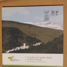 Libros de segunda mano: LA HUELLA DEL CAMBIO GLOBAL EN SIERRA NEVADA: RETOS PARA LA CONSERVACION, 2015. Lote 105768239