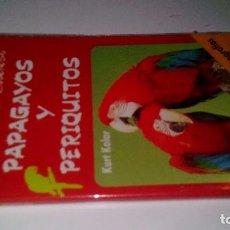 Libros de segunda mano: PAPAGAYOS Y PERIQUITOS-GUIAS DE LA NATURALEZA EVEREST-. Lote 105994127