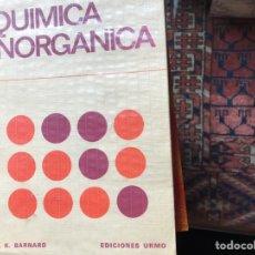 Libros de segunda mano de Ciencias: QUÍMICA INORGÁNICA. A. K. BARNARD. Lote 106294232