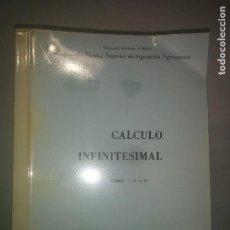 Libros de segunda mano de Ciencias: CÁLCULO INFINITESIMAL TOMOS I II Y III 1988 JOSÉ LUIS DE MIGUEL ED. ETSIA MADRID. Lote 106401151