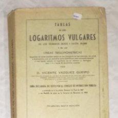 Libros de segunda mano de Ciencias: TABLAS DE LOGARITMOS VULGARES Y DE LAS LINEAS TRIGONOMETRICAS, MADRID 1957 (EI). Lote 106581383