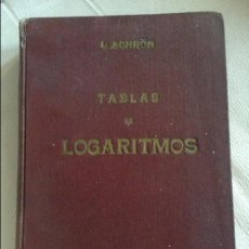 Libros de segunda mano de Ciencias: TABLAS DE LOGARITMOS L SCHRON 1951. Lote 106939707