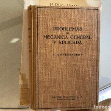 Libros de segunda mano de Ciencias: PROBLEMAS DE MECÁNICA GENERAL Y APLICADA. F. WITENBAUER. Lote 106976651