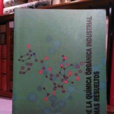 Libros de segunda mano de Ciencias: BASES DE LA QUÍMICA ORGÁNICA INDUSTRIAL. PROBLEMAS RESUELTOS. VALENCIA, 2002. ISBN 849705136X. Lote 107125039