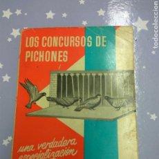 Libros de segunda mano: LOS CONCURSOS DE PICHONES. Lote 107305399