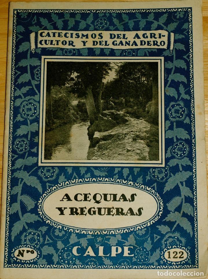 ACEQUIAS Y REGUERAS. CATECISMOS DEL AGRICULTOR Y GANADERO. Nº 122 (Libros de Segunda Mano - Ciencias, Manuales y Oficios - Paleontología y Geología)