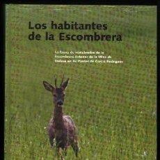 Livros em segunda mão: LOS HABITANTES DE LA ESCOMBRERA. - BARCENA, FELIPE / LAGOS, LAURA / GIL, ANIBAL.- A-ANIMAL-107.. Lote 107440367