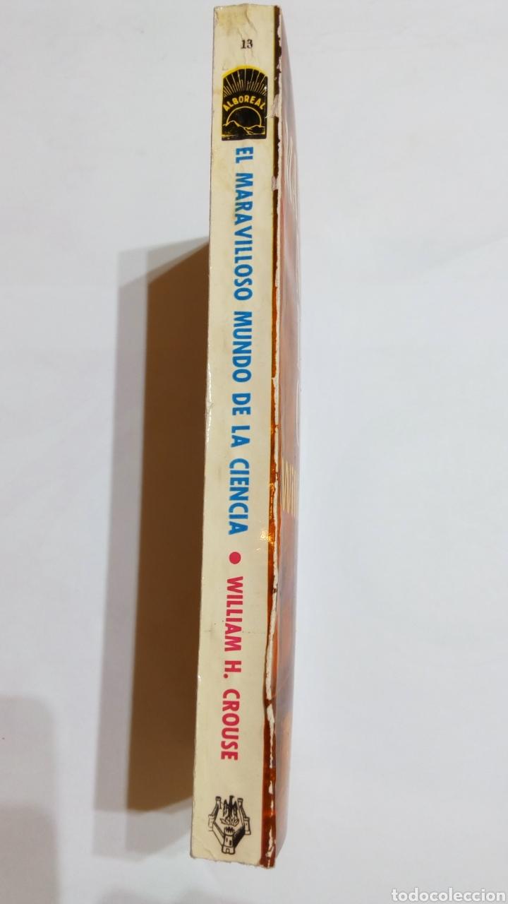 Libros de segunda mano de Ciencias: Libro El maravilloso mundo de la ciencia. William H. Crouse. Alboreal 1963 - Foto 3 - 107536736