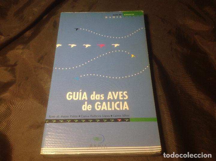 GUÍA DAS AVES DE GALICIA EDITORIAL BAHÍA 1ª EDICIÓN 1991 (Libros de Segunda Mano - Ciencias, Manuales y Oficios - Biología y Botánica)