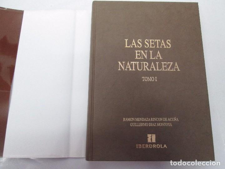 Libros de segunda mano: LAS SETAS EN LA NATURALEZA. TOMO I Y II. RAMON MANDAZA DE ACUÑA. IBERDROLA 1994 Y 1996. VER FOTOS - Foto 7 - 107593479
