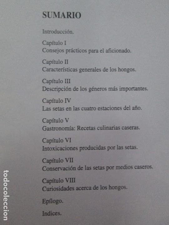Libros de segunda mano: LAS SETAS EN LA NATURALEZA. TOMO I Y II. RAMON MANDAZA DE ACUÑA. IBERDROLA 1994 Y 1996. VER FOTOS - Foto 10 - 107593479