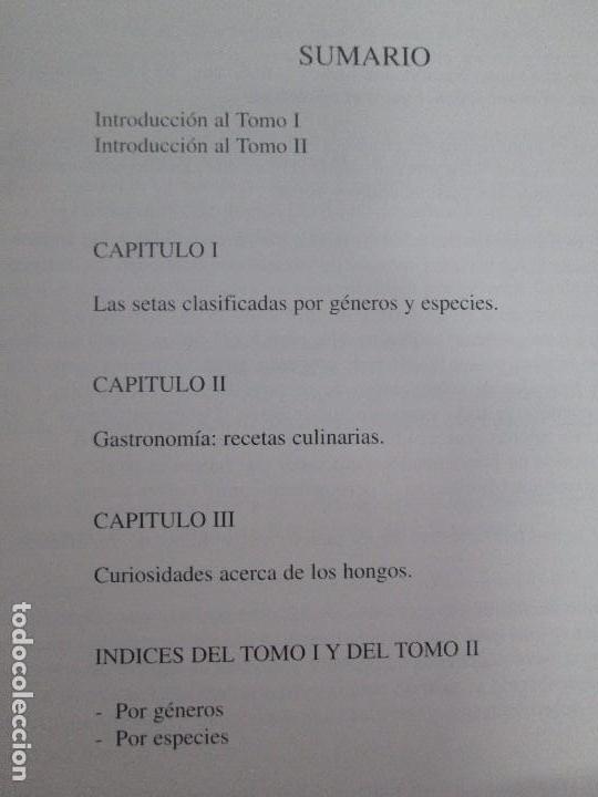 Libros de segunda mano: LAS SETAS EN LA NATURALEZA. TOMO I Y II. RAMON MANDAZA DE ACUÑA. IBERDROLA 1994 Y 1996. VER FOTOS - Foto 29 - 107593479