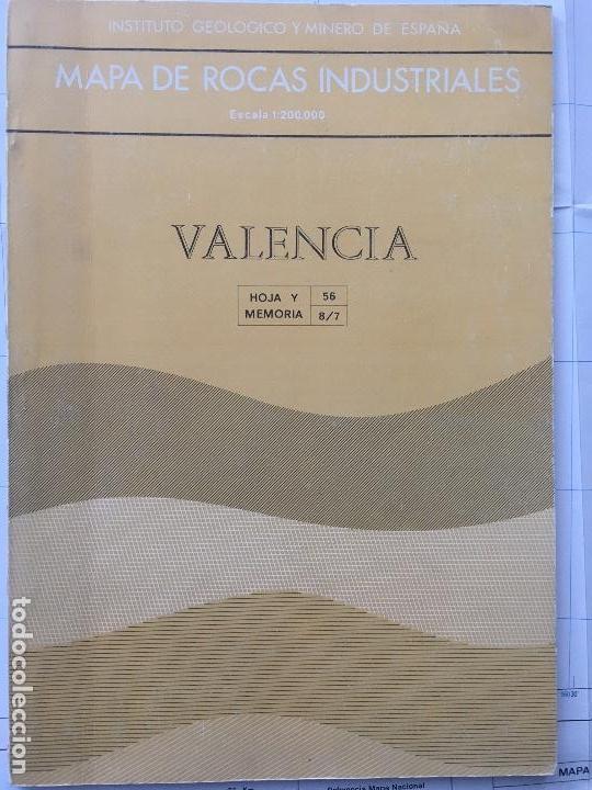 MAPA DE ROCAS INDUSTRIALES E. 1:200.000: VALENCIA. HOJA Y MEMORIA 56, 8/7 INSTITUTO GEOLÓGICO 1973 (Libros de Segunda Mano - Ciencias, Manuales y Oficios - Paleontología y Geología)