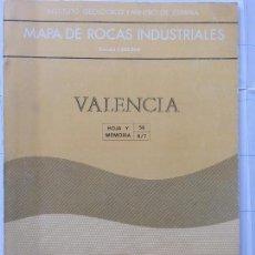 Libros de segunda mano: MAPA DE ROCAS INDUSTRIALES E. 1:200.000: VALENCIA. HOJA Y MEMORIA 56, 8/7 INSTITUTO GEOLÓGICO 1973. Lote 107707723