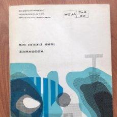 Libros de segunda mano: MAPA GEOTECNICO GENERAL ZARAGOZA HOJA 7-4 32 MINISTERIO DE INDUSTRIA 1974 IGME. Lote 107716463