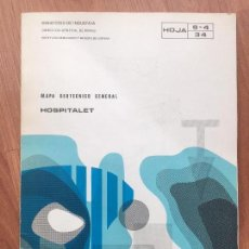 Libros de segunda mano: MAPA GEOTECNICO GENERAL HOSPITALET HOJA 9-4 34 MINISTERIO DE INDUSTRIA 1974 IGME. Lote 107717175