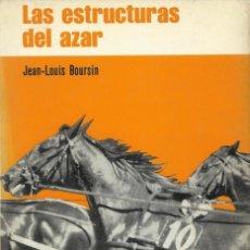 Libros de segunda mano de Ciencias: LAS ESTRUCTURAS DEL AZAR, JEAN-LOUIS BOURSIN. Lote 107930387