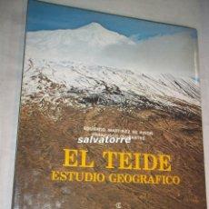 Libri di seconda mano: EDUARDO MARTINEZ DE PISON.FRANCISCO QUIRANTES.EL TEIDE ESTUDIO GEOGRAFICO.TENERIFE.1981,. Lote 107937943