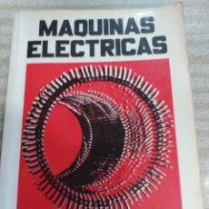 Libros de segunda mano de Ciencias: MAQUINAS ELECTRICAS-- STEPHEN J. CHAPMAN--MCGRAW-HILL-1ª EDICION 1987. Lote 108062639