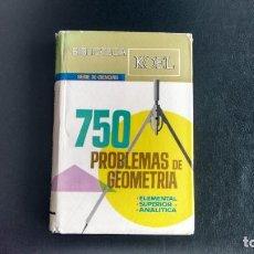 Libros de segunda mano de Ciencias: 750 PROBLEMAS DE GEOMETRÍA - J. SANZ SORIA. KOEL. PRIMERA EDICIÓN. MARZO 1966. Lote 108372771