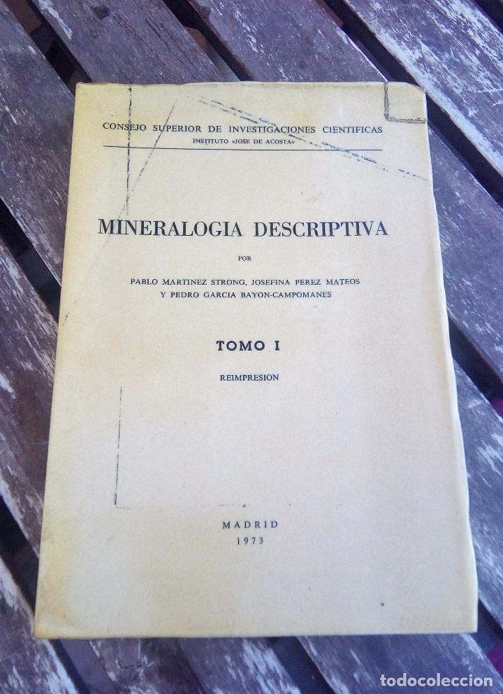 MINERALOGÍA DESCRIPTIVA. TOMO I. 1973. REIMPRESIÓN CESIC. VER TODAS LAS FOTOS (Libros de Segunda Mano - Ciencias, Manuales y Oficios - Paleontología y Geología)