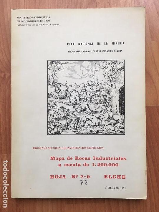 MAPA DE ROCAS INDUSTRIALES ESCALA 1:200.000 N 72 HOJA 7-9 ELCHE 1971 INV MINERA IGME (Libros de Segunda Mano - Ciencias, Manuales y Oficios - Paleontología y Geología)