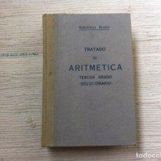 Libros de segunda mano de Ciencias: TRATADO DE ARITMÉTICA (ANTIGUA DECIMAL) TERCER GRADO. SOLUCIONARIO. 1958. EDICIONES BRUÑO.. Lote 108710291