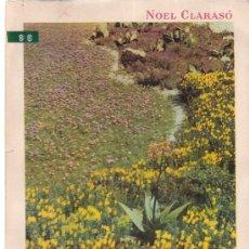 Libros de segunda mano: NOEL CLARASÓ - MULTIPLICACION DE LAS PLANTAS DE JARDIN - EDITORIAL GUSTAVO GILI 1958. Lote 108741903