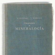 Libros de segunda mano: NUMULITE ** B3 TRATADO DE MINERALOGÍA F KLOCKMANN P RAMDOHR EDITORIAL GUSTAVO GILI MINERAL MINERALES. Lote 108752003